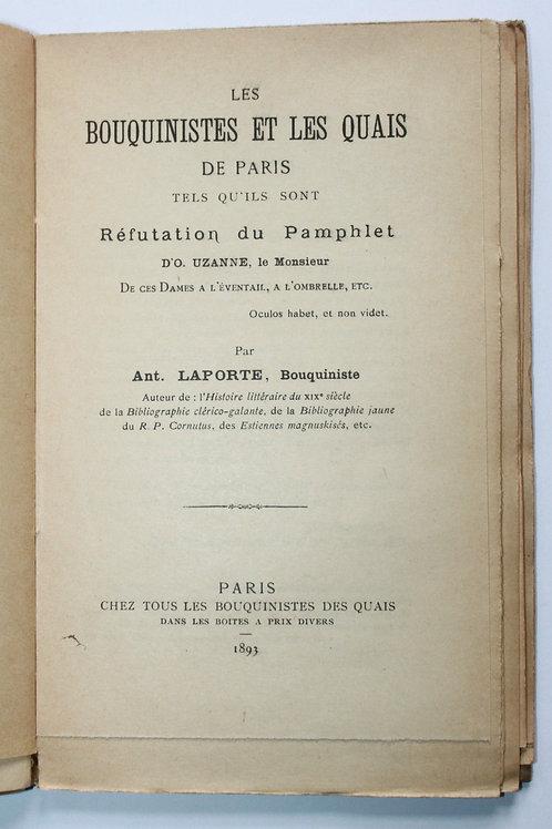 Les Bouquinistes et les Quais de Paris par le bouquiniste Laporte (1893).