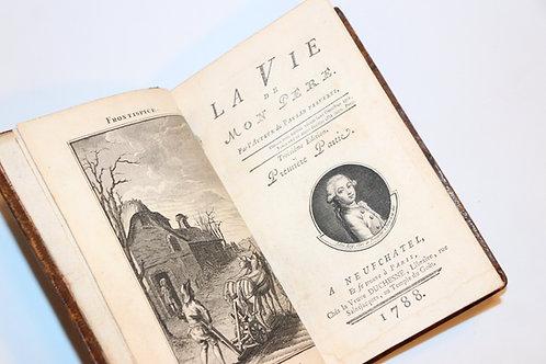 Rétif de la Bretonne [Restif de la Bretone]. La vie de mon père (1788). Rare.
