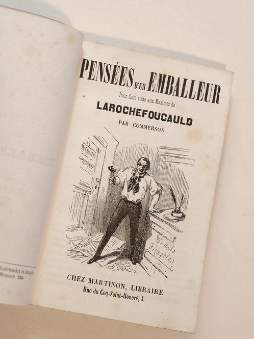 Commerson. Les Pensées d'un emballeur (1851). 2 tomes en 1 volume. Peu commun