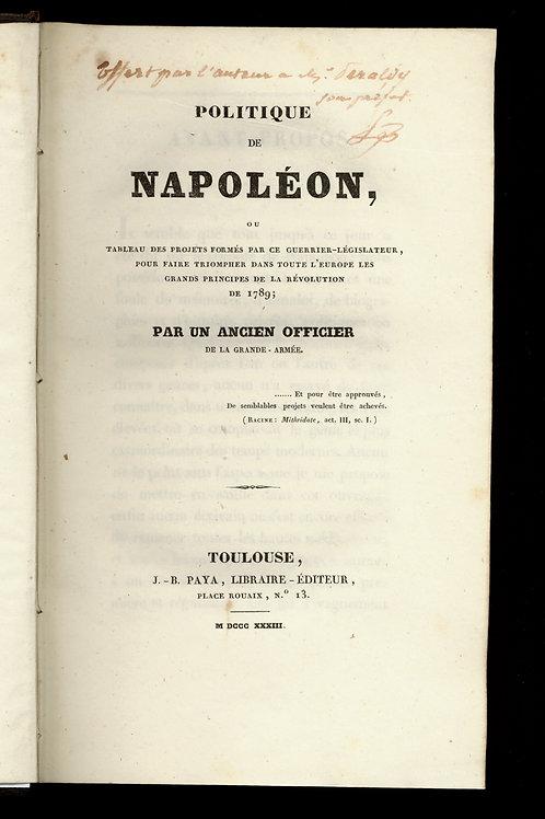 Jean-Marie Soubdès. Politique de Napoléon (1833). Impression de Toulouse. Envoi