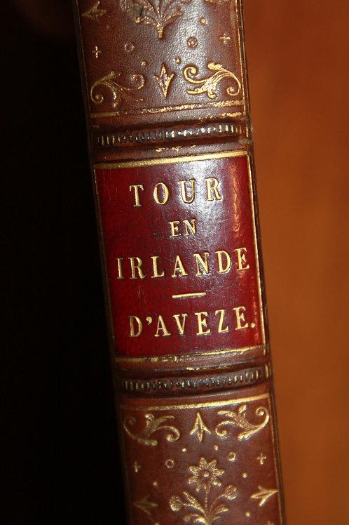 J. Prevost. Un Tour en Irlande (1847). Paysages. Antiquités. Scènes de mœurs