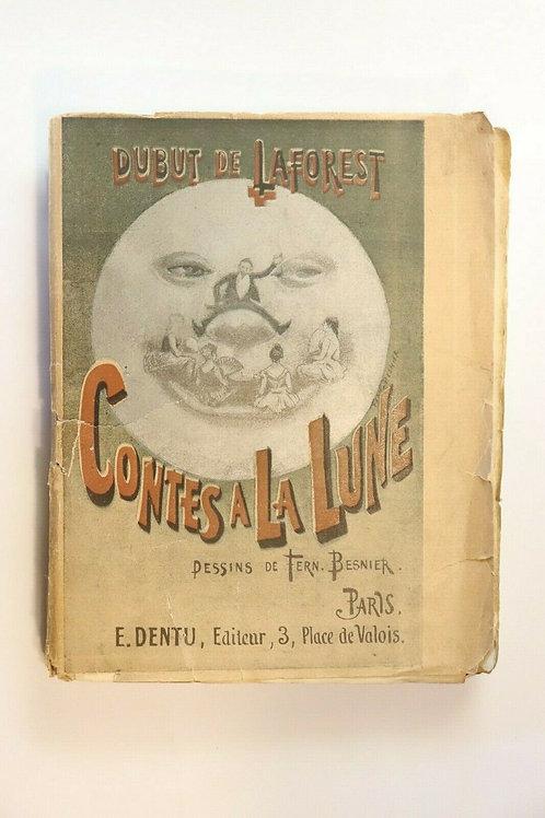 Dubut de Laforest. Contes à la lune. 1889. 1/10 ex. sur Hollande. Rarissime.