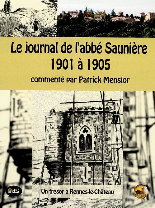 Patrick Mensior. Le journal de l'abbé Saunière 1901 à 1905.