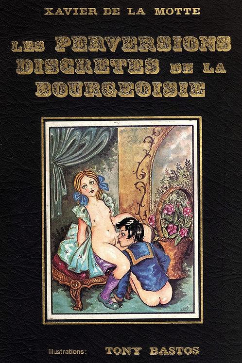 Les Perversions Discrètes de la Bourgeoisie par Tony Bastos (1973)