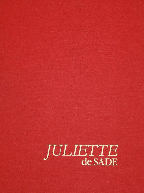 La Juliette du Marquis de Sade illustrée par Philippe Clavel (1979). Superbe