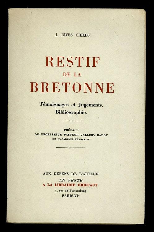 1949 J. RIVES CHILDS RESTIF DE LA BRETONNE Rétif de la Bretone Bibliophilie EO