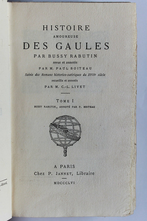 Bussy-Rabutin. Histoire Amoureuse des Gaules (1856-1876). Biblio. Elzévirienne