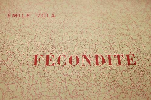 Fécondité par Emile Zola (1899). 1 des 50 exemplaires sur Japon