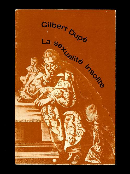 1970 La Sexualité insolite Gilbert Dupé Documentaire sodomie caresses lesbos