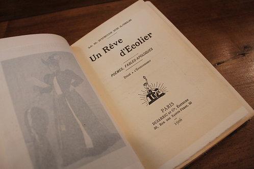 M. E. Dubois de l'Isle. Un rêve d'écolier (1906). Tirage de tête corrigé. Rare