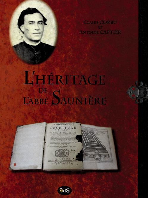 Claire Corbu. Antoine Captier. L'héritage de l'abbé Saunière.