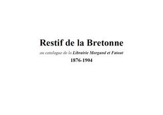 Les éditions anciennes de Rétif de la Bretonne présentes au catalogue de la librairie Morgand et Fat