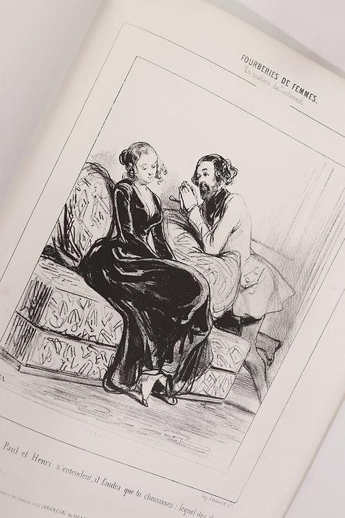 Gavarni. Fourberies de femmes en matière de sentiment (1840-1841). 25 litho.