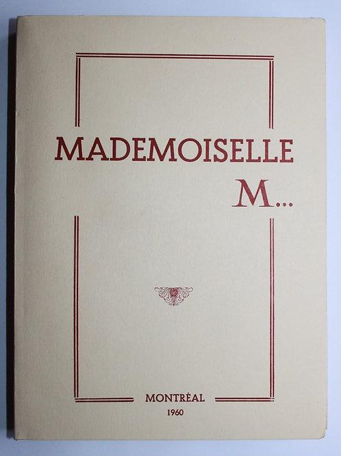 Mademoiselle M... (1960). Roman pornographique condamné