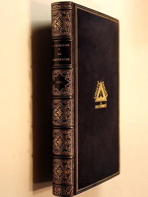 Etienne Vacherot. La démocratie (1860). Superbe exemplaire d'un livre condamné