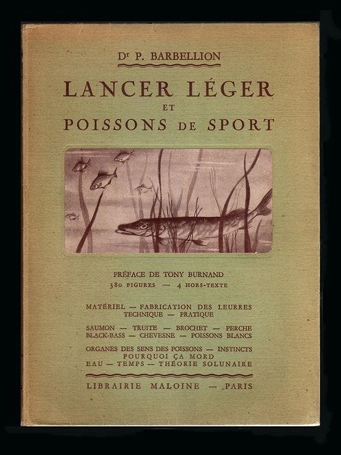 Lancer léger et Poissons de Sport par le Dr. Barbellion (1941). 1 des 350 ex.