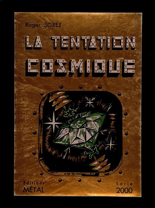 Roger Sorez. La Tentation Cosmique (1954). 1/100 ex. Très rare avec suite.