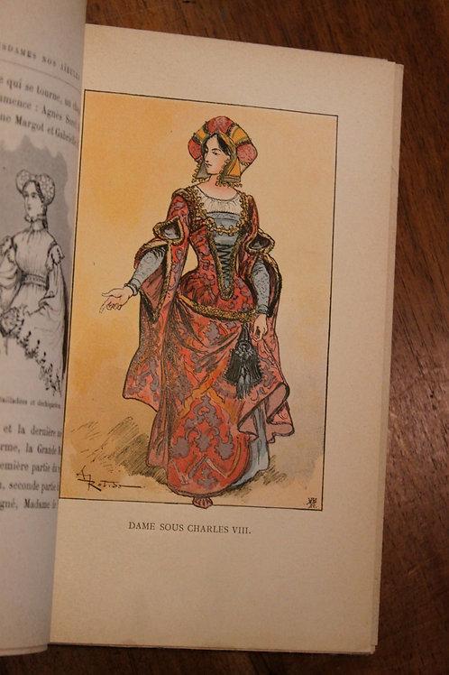 Albert Robida. Dix siècles d'élégances, Mesdames nos Aïeules. Costume féminin