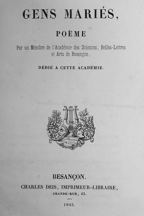 Les Gens Mariés, Poème, par Tremolières (impression de Besançon, 1843). Rare