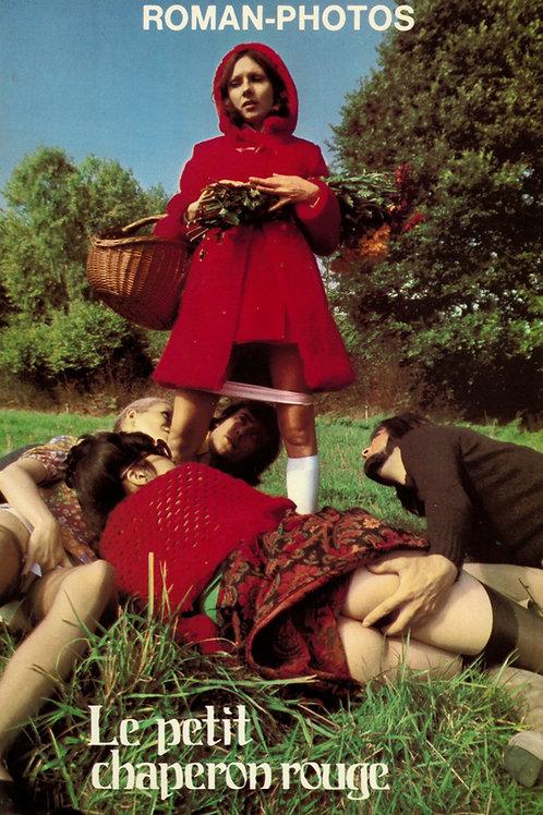 Le petit chaperon rouge (1972). Roman-photos érotique (soft). Texte hard. TBE