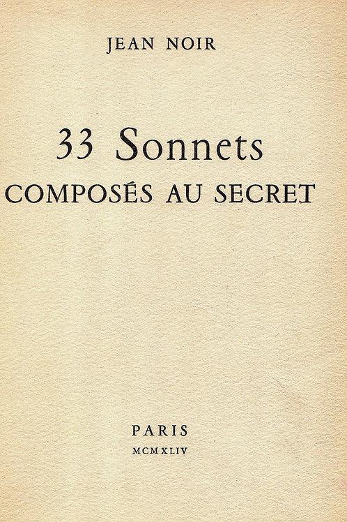 Jean Cassou. 33 Sonnets composés au secret (1944). 1/35 ex. num.