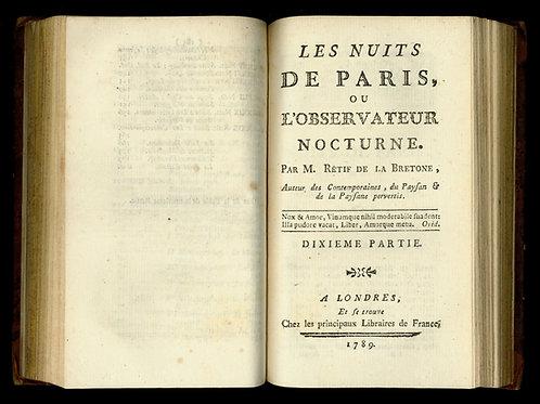 Rétif de la Bretonne [Restif de la Bretone]. Les Nuits de Paris (1789). Rare