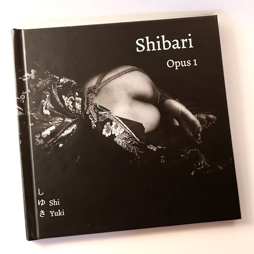 Shi Yuki. Shibari Opus 1. 30 ex. Photos album d'artiste