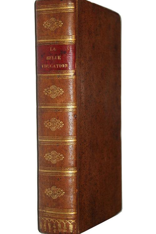 1694 La belle éducation Pédagogie Morale Bordelon