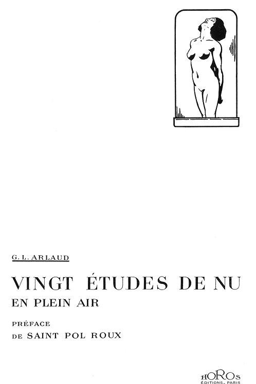 G. L. Arlaud. Saint-Pol-Roux. Vingt études de nu en plein air. 1/100 ex. Rare.