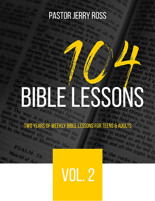 104  Bible Lessons for Teens & Adults, Volume 2