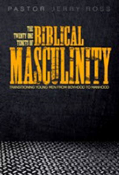 21 Tenets of Biblical Masculinity-old cover