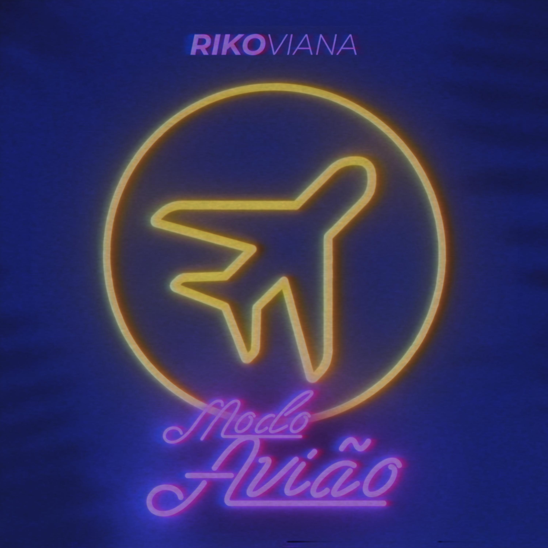 Riko Viana - Modo Avião (Capa Streaming