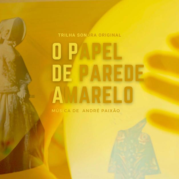 O Papel de Parede Amarelo (OST)