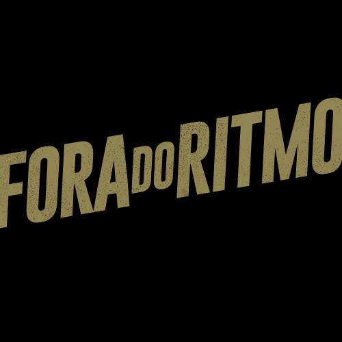 Fora do Ritmo - um disco diferente, com gente diferente