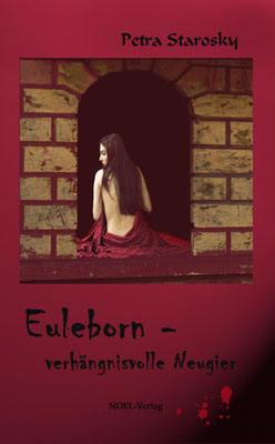 Euleborn - verhängnisvolle Neugier