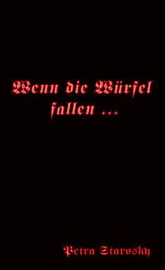 Wenndie Würfel fallen ...