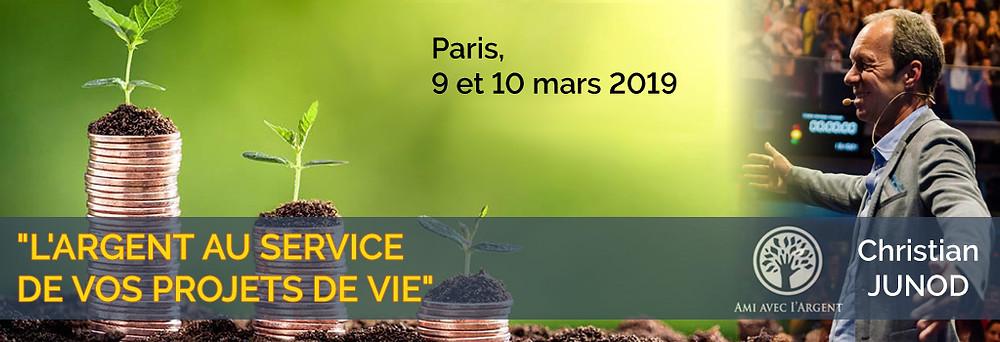 L'Argent au Service de vos Projets de Vie - Paris 9-10 mars 2019