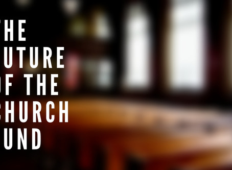 Future of the Church Fund
