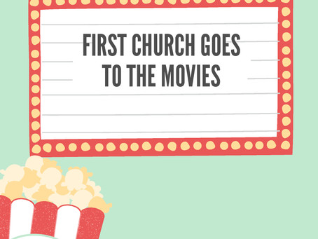 First Church Goes to the Movies