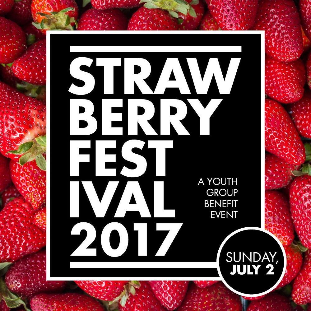 Strawberry Fest 2017 FUMCK