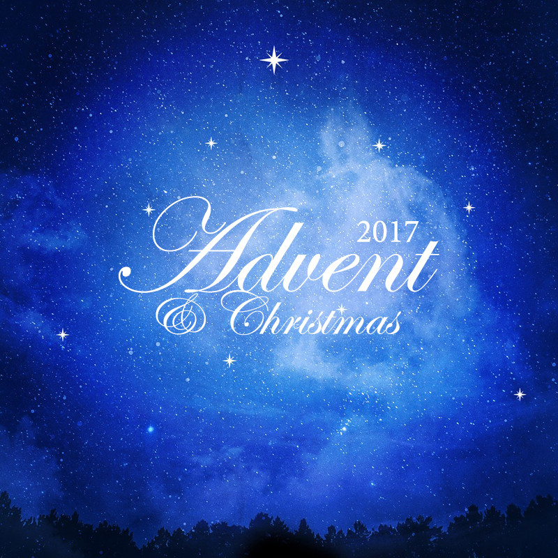 Advent and Christmas 2017 Post