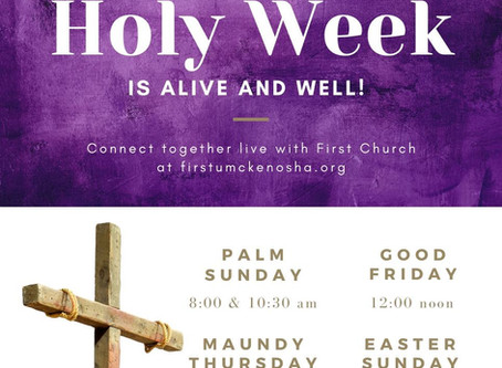 Holy Week 2020 @ First Church Kenosha