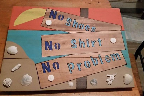 No Shirt, No Shoes, No Problem