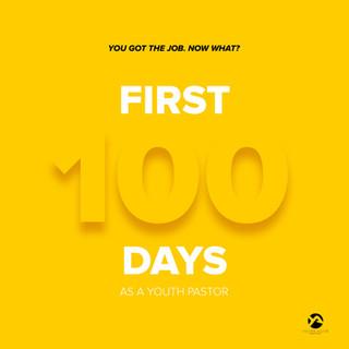 First 100 Days