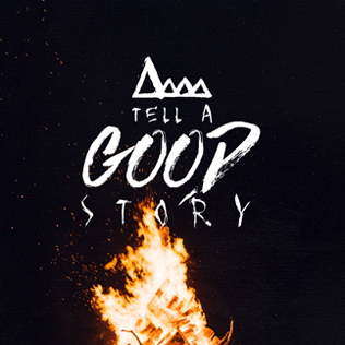 Tell A Good Story