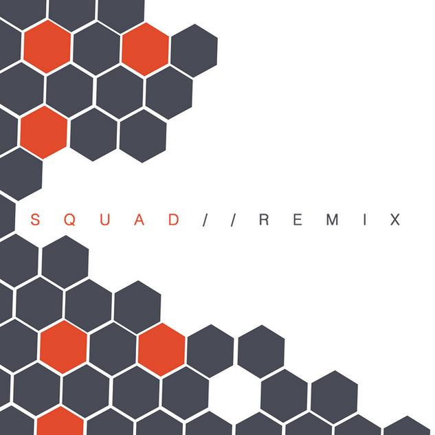 Squad Remix