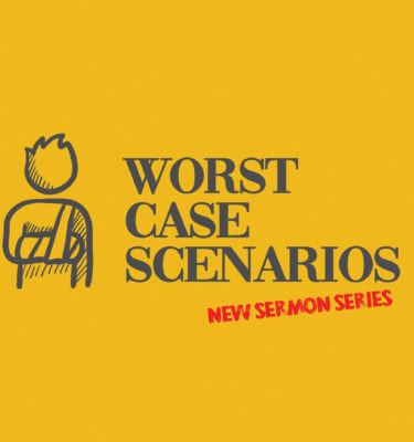 Worst Case Scenarios