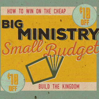 Big Ministry Small Budget
