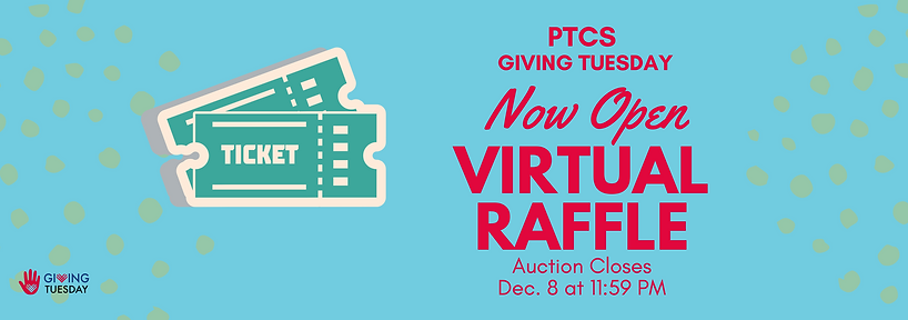 Virtual Raffle PTCS Giving Tuesday Page