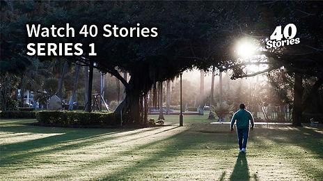 Watch 40 Stories SERIES 1.jpg